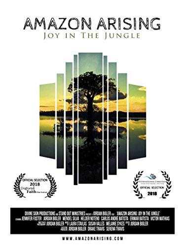 Amazon Arising: Joy In the Jungle by