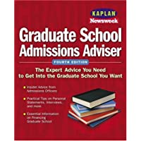 Kaplan/Newsweek Graduate School Admissions Adviser, Fourth Edition
