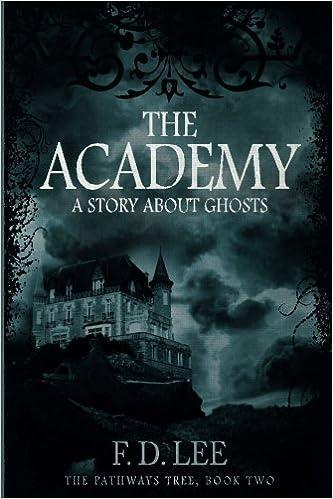 The Academy: Volume 2 (The Pathways Tree)