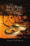 Two Gold Rings and the Legend of Tall Tree, Thomas D. ''Tuck'' Sr. Payne, 1456878255
