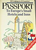 Passport to Europe's Small Hotels and Inns, Beverly Beyer, 0471823554