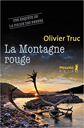 La Montagne rouge de Olivier Truc 2016