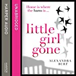 Little Girl Gone | Alexandra Burt