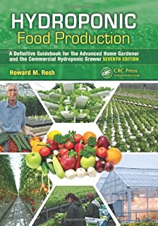 hydroponic food production a definitive guidebook for the advanced home gardener and the commercial hydroponic