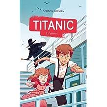 Titanic 2 - Collision (French Edition)