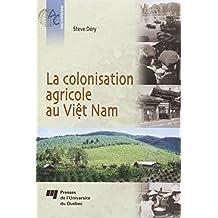 Colonisation agricole au ViêtNam La