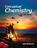 Conceptual Chemistry (5th Edition) 5th Edition