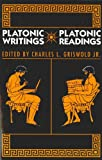 Platonic Writings/Platonic Readings, , 0271030089