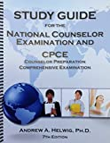 Study Guide for the National Counselor Examination and CPCE by Andrew A. Helwig (2015-03-15) Spiral-bound