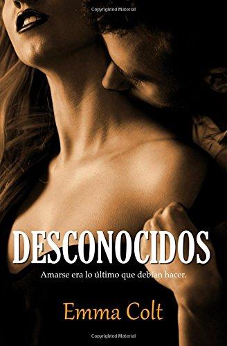 Desconocidos (Volume 1)  [Colt, Emma] (Tapa Blanda)