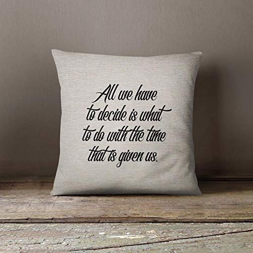Lord of the Rings book quote pillow/Gandalf quote/18x18inch quote pillow cover/fiber arts/book quotes/movie quotes/machine washable