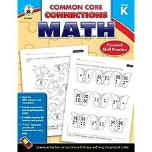 [(Common Core Connections Math, Grade K )] [Author: Carson-Dellosa Publishing] [Sep-2013]