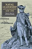 img - for Naval Leadership and Management, 1650-1950 book / textbook / text book