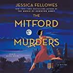 The Mitford Murders   Jessica Fellowes