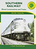 img - for Southern Railway: Diesel Locomotives and Trains 1950-1982 book / textbook / text book