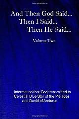 And Then God Said... Then I Said... Then He Said... (The God Book Series)