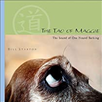 The Tao Of Maggie: The Sound Of One Hound Barking