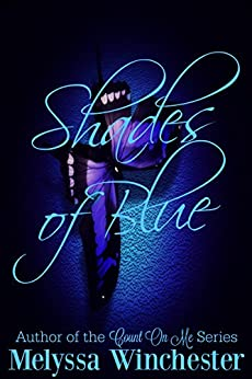 Shades of Blue (Black & Blue Book 1) by [Winchester, Melyssa]