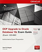 OCP Upgrade to Oracle Database 12c Exam Guide (Exam 1Z0-060), 2nd Edition Front Cover