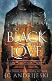 To Black With Love: A Quentin Black Paranormal Mystery Romance (Quentin Black Mystery) by  JC Andrijeski in stock, buy online here