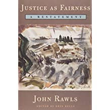 Justice as Fairness: A Restatement by John Rawls (2001-05-16)