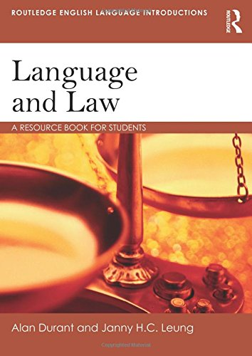 Language and Law: A resource book for students (Routledge English Language Introductions) by imusti