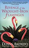 Revenge of the Wrought-Iron Flamingos, Donna Andrews, 0312983190