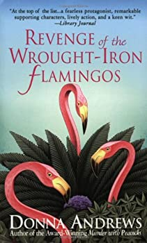 Revenge of the Wrought-Iron Flamingos: Meg Langslow Mysteries #03 0312939582 Book Cover