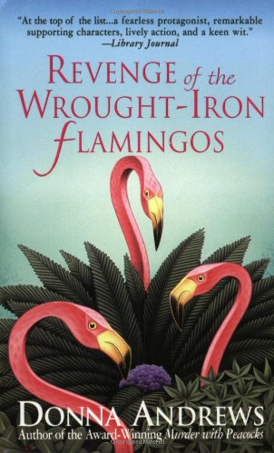 Download Revenge of the Wrought-Iron Flamingos (Meg Langslow Mysteries) pdf