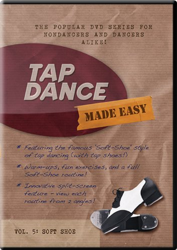 Tap Dance Made Easy - Vol 5: Soft Shoe