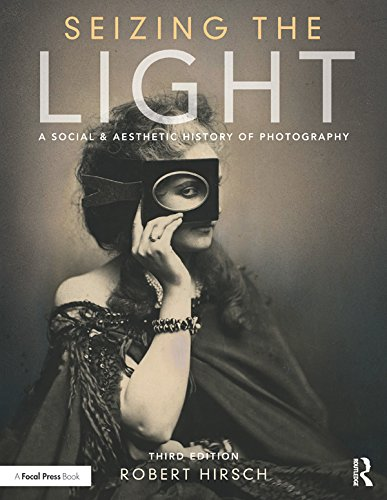 Seizing the Light: A Social & Aesthetic History of ()