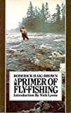 img - for Primer of Fly Fishing by Roderick Langmere Haig-Brown (1982-07-01) book / textbook / text book