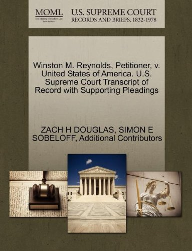 Winston M. Reynolds, Petitioner, v. United States of America. U.S. Supreme Court Transcript of Record with Supporting Pleadings