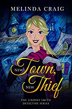 New Town, New Thief (The Lindsey Smith Detective Series Book 2)