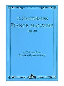 Camille Saint-Saens: Danse Macabre Op.40 (Violin/Piano). Partituras para Violín, Acompañamiento de Piano