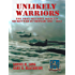 Unlikely Warriors: The Army Security Agency's Secret War in Vietnam 1961-1973