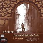 Die dunkle Seite der Liebe | Rafik Schami