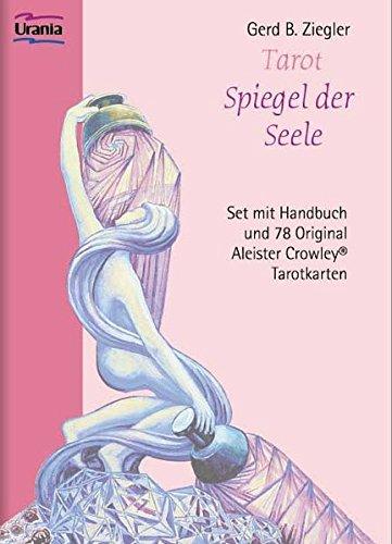 Tarot, Spiegel der Seele. Handbuch und 78 Karten: Aleister Crowley Tarot-Set