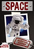 Space Survival Guide, Ruth Owen, 0778775534