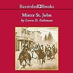 Mister St. John   Loren Estleman
