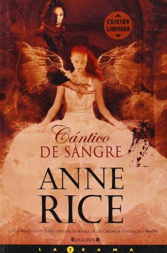 Descargar Libro Cantico De Sangre: Nueva Entrega De Las Cronicas Vampiricas Anne Rice