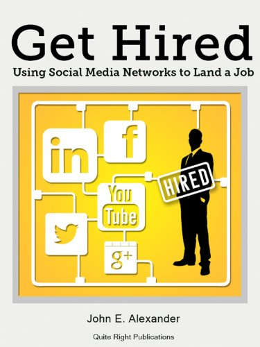 Get Hired: Using Social Media Networks to Land a Job