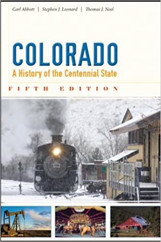 Amazon Colorado A History Of The Centennial State Fifth