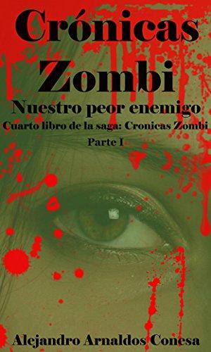 Crónicas Zombi de Alejandro Arnaldos Conesa