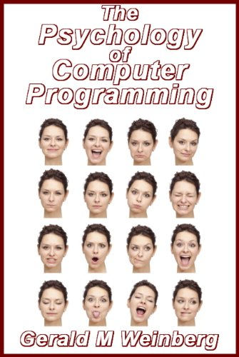The Psychology of Computer Programming: Silver Anniversary eBook Edition cover