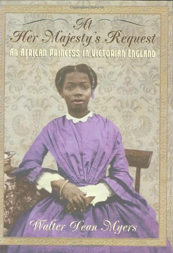 At Her Majesty's Request: An African Princess in Victorian England by Walter Dean Myers (1999-02-01) (Myer Perth)
