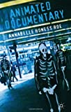 Animated Documentary, Honess Roe, Annabelle, 1137017457