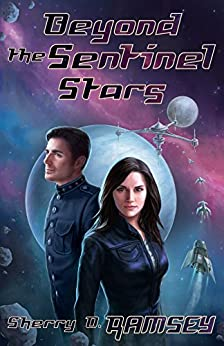 Beyond the Sentinel Stars (Nearspace Book 3) by [Ramsey, Sherry D.]
