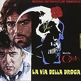 La Via Della Droga (The Heroin Busters) (Original Soundtrack)
