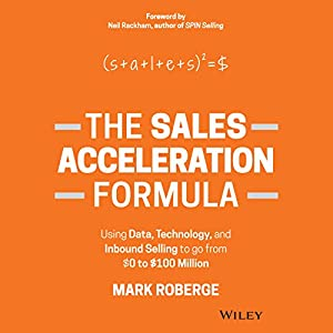 The Sales Acceleration Formula Hörbuch